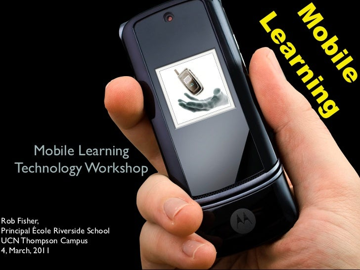 Ucn mobile learning march 4,2011 teachers deck