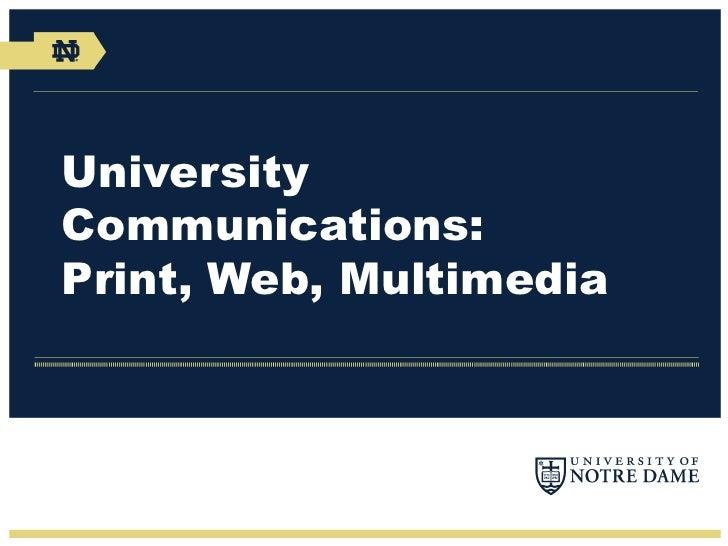 UniversityCommunications:Print, Web, Multimedia