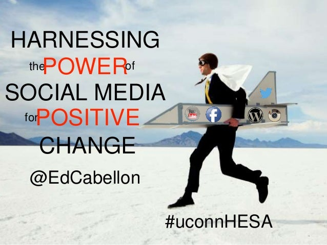Harnessing the Power of Social Media for Positive Change