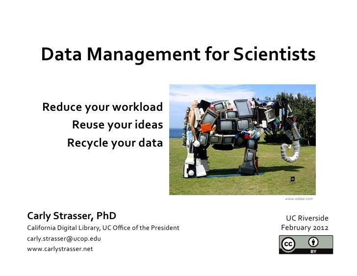 UC Riverside: Data Management for Scientists