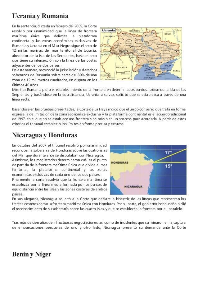 Ucrania y Rumania En la sentencia, dictada en febrero del 2009, la Corte resolvió por unanimidad que la línea de frontera ...