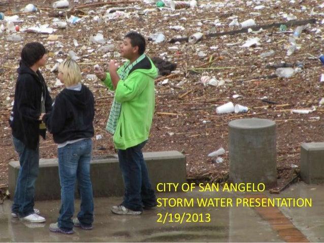 CITY OF SAN ANGELOSTORM WATER PRESENTATION2/19/2013