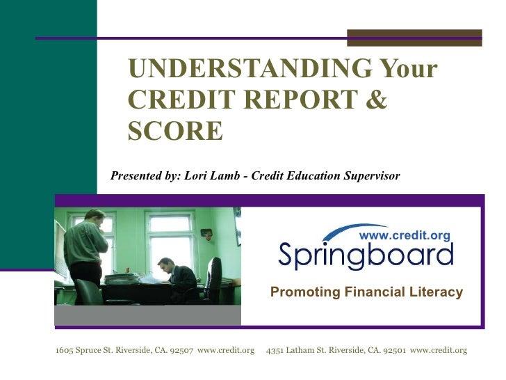 Understanding Your Credit Report and Score