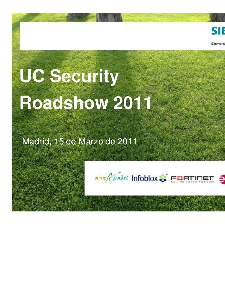UC Security Roadshow 2011