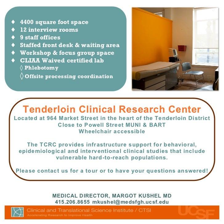 Reaching Vulnerable Populations: San Francisco's Tenderloin Clinical Research Center