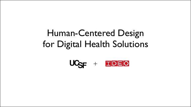 Human-Centered Design for Digital Health Solutions +