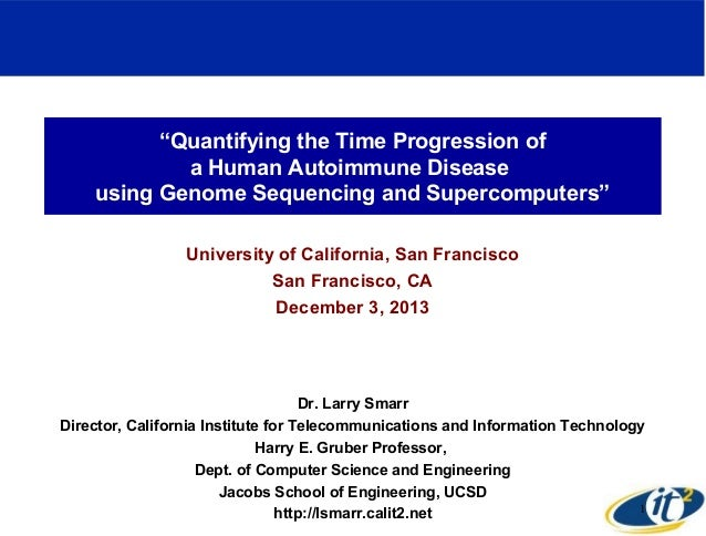 """Quantifying the Time Progression of a Human Autoimmune Disease using Genome Sequencing and Supercomputers"" University of ..."