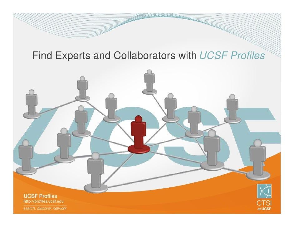 Find Experts and Collaborators with UCSF Profiles