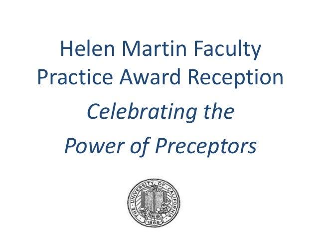 Helen Martin FacultyPractice Award ReceptionCelebrating thePower of Preceptors