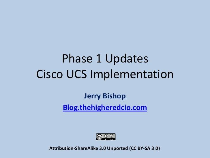 UCS Implementation Updates