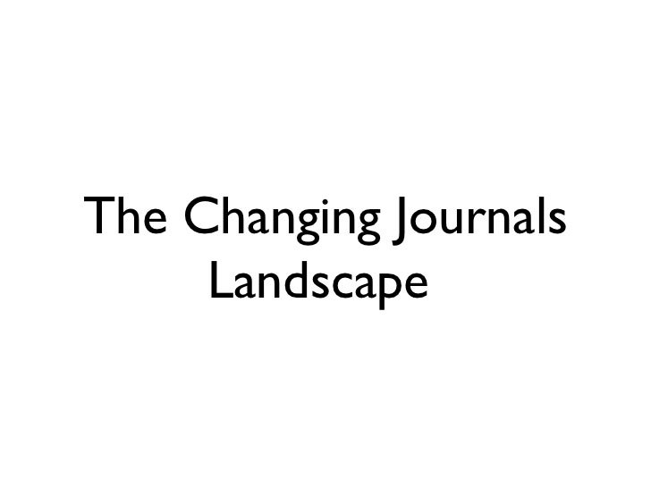 The Changing Journals Landscape - UCT Emerging Researchers Programme seminar