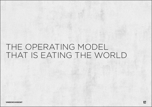 The Operating Model That is Eating the World