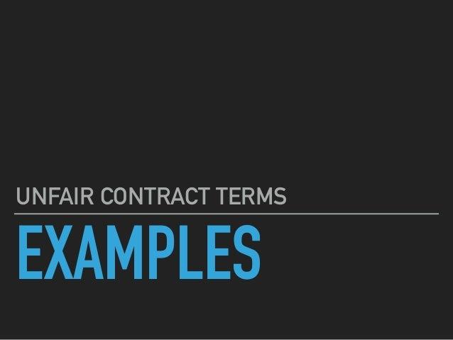 unfair contract terms Unfair terms - regulation by statute unfair contract terms act 1977 and unfair terms in consumer contracts regulations 1999.