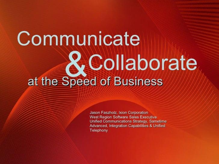 Unified Communications w/Sametime Advanced, SharePoint & Unified Telephony