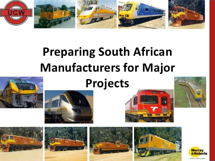 Preparing South African Manufacturers for Major Projects<br />