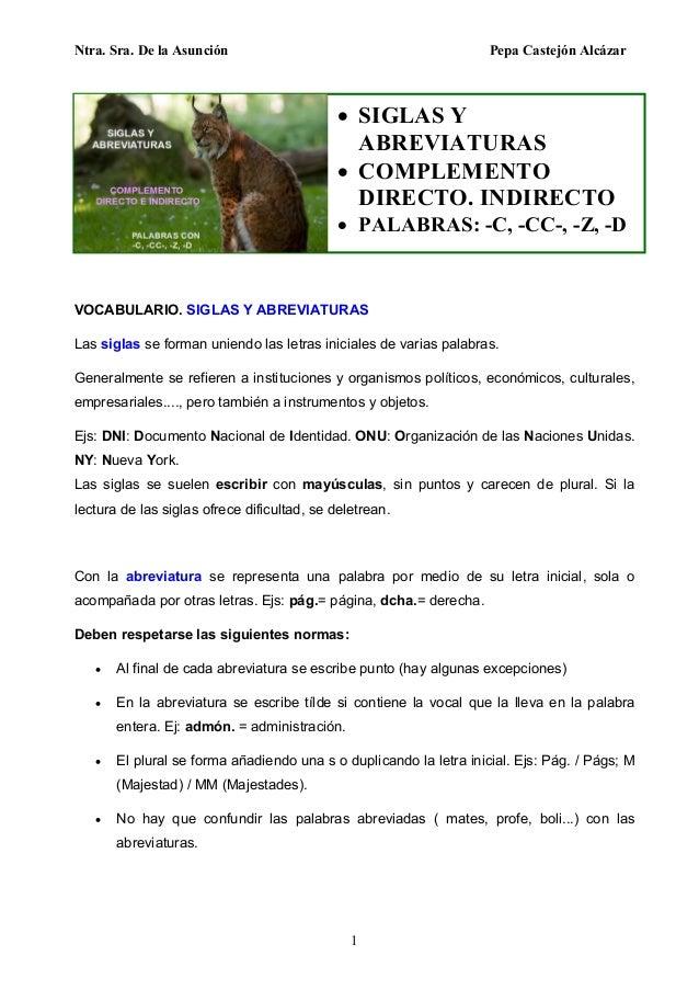 Ntra. Sra. De la Asunción Pepa Castejón Alcázar 1 VOCABULARIO. SIGLAS Y ABREVIATURAS Las siglas se forman uniendo las letr...