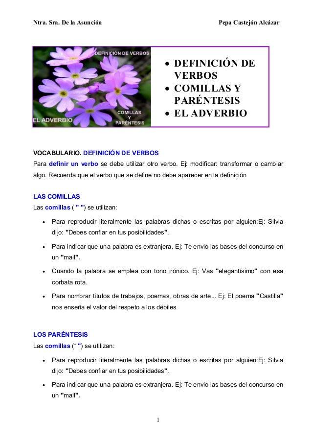 Ntra. Sra. De la Asunción Pepa Castejón Alcázar 1 VOCABULARIO. DEFINICIÓN DE VERBOS Para definir un verbo se debe utilizar...