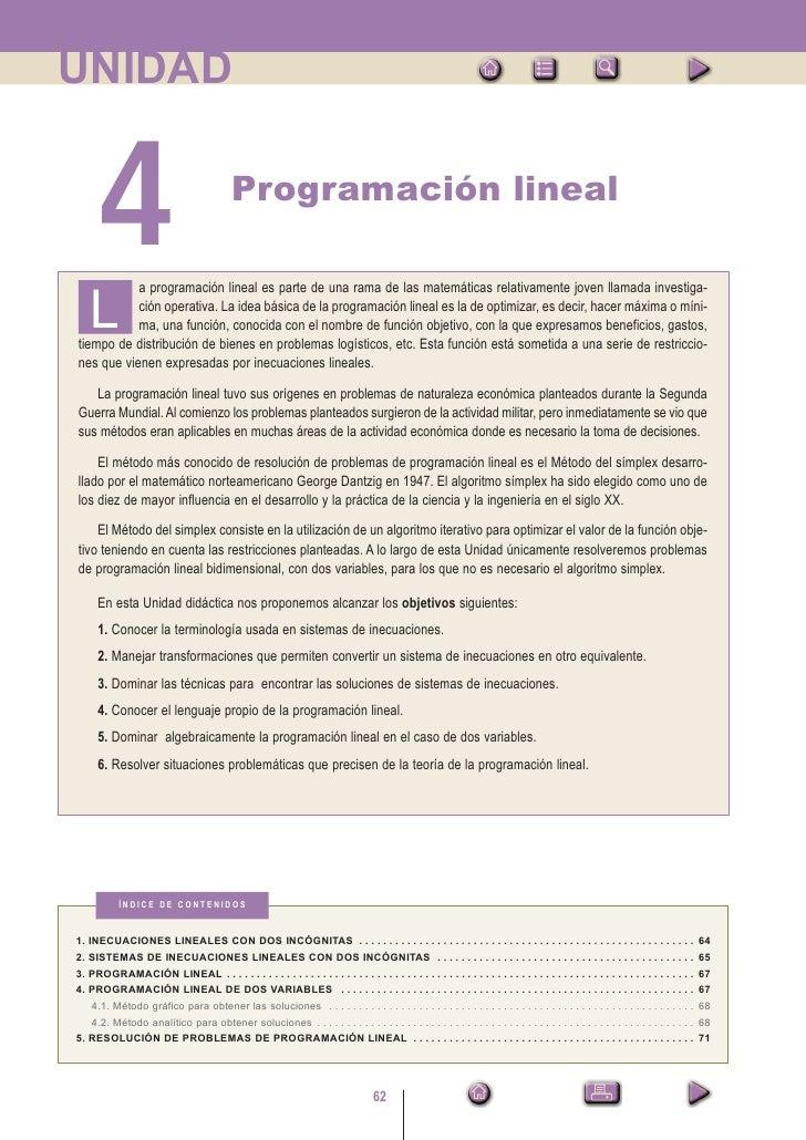 UNIDAD         4                                     Programación lineal             a programación lineal es parte de una...