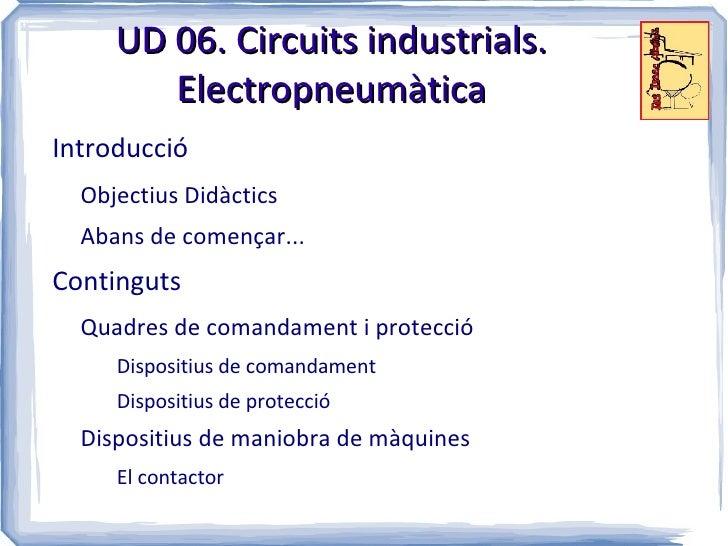 Ud 06. circuits industrials. electropneumàtica