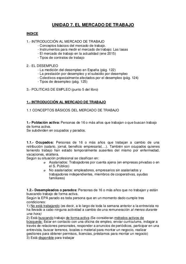 UNIDAD 7. EL MERCADO DE TRABAJO INDICE 1.- INTRODUCCIÓN AL MERCADO DE TRABAJO - Conceptos básicos del mercado de trabajo. ...