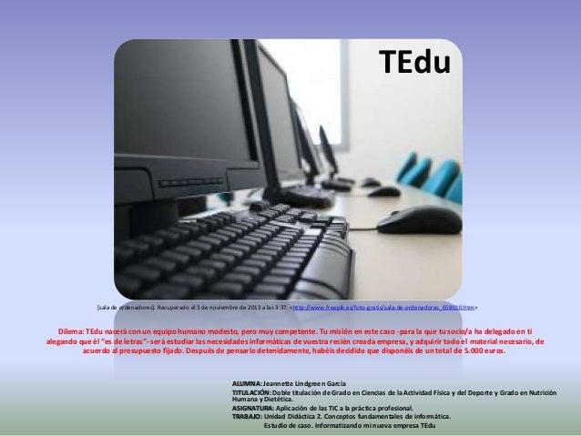 TEdu  [sala de ordenadores]. Recuperado el 3 de noviembre de 2013 a las 3:37. <http://www.freepik.es/foto-gratis/sala-de-o...