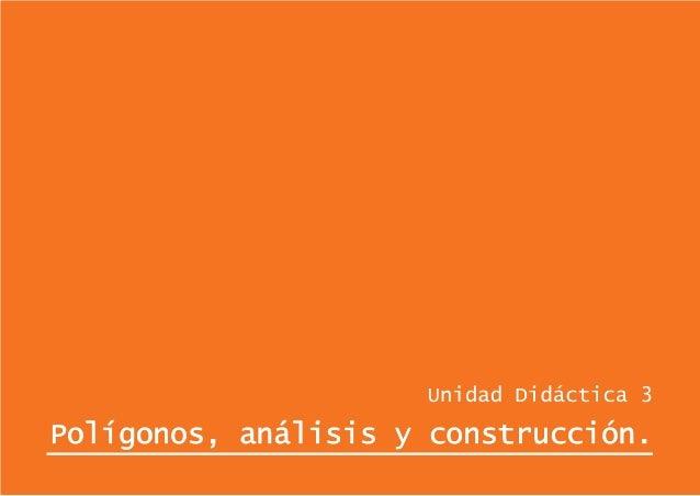 Polígonos, análisis y construcción.