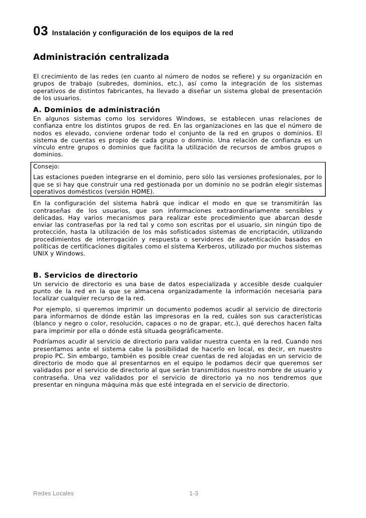 03 Instalación y configuración de los equipos de la redAdministración centralizadaEl crecimiento de las redes (en cuanto a...
