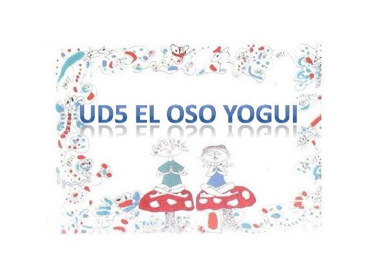 UD5 El oso yogui<br />