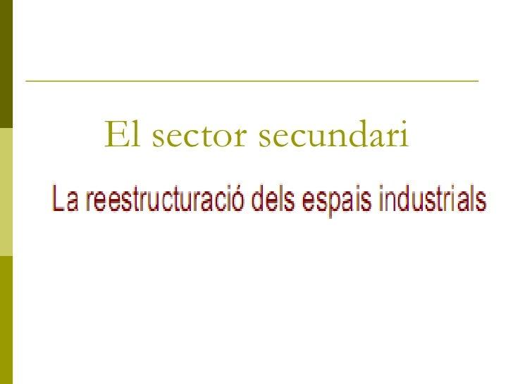 El sector secundari