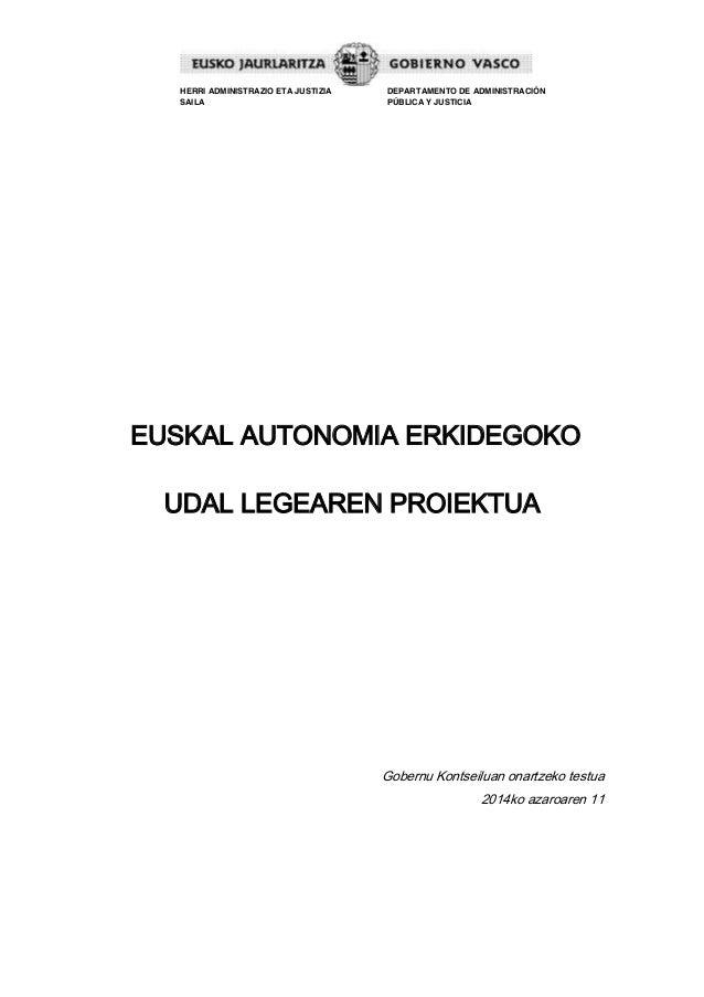 HERRI ADMINISTRAZIO ETA JUSTIZIA  SAILA  DEPARTAMENTO DE ADMINISTRACIÓN  PÚBLICA Y JUSTICIA  EUSKAL AUTONOMIA ERKIDEGOKO  ...