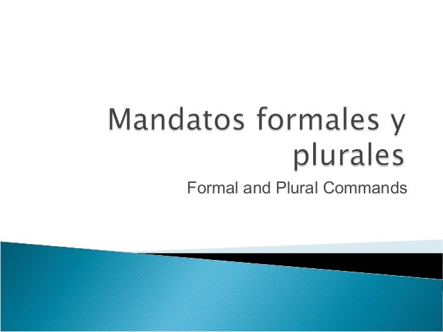 Formal and Plural Commands