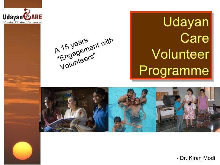 Udayan Care Volunteer Programme For Slideshare