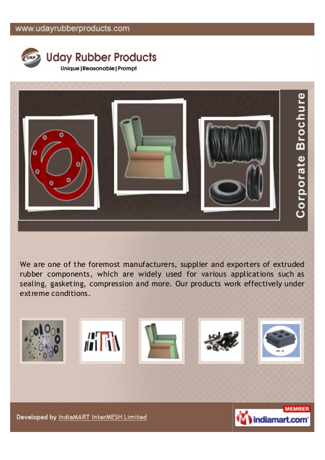 We are one of the foremost manufacturers, supplier and exporters of extruded rubber components, which are widely used for ...