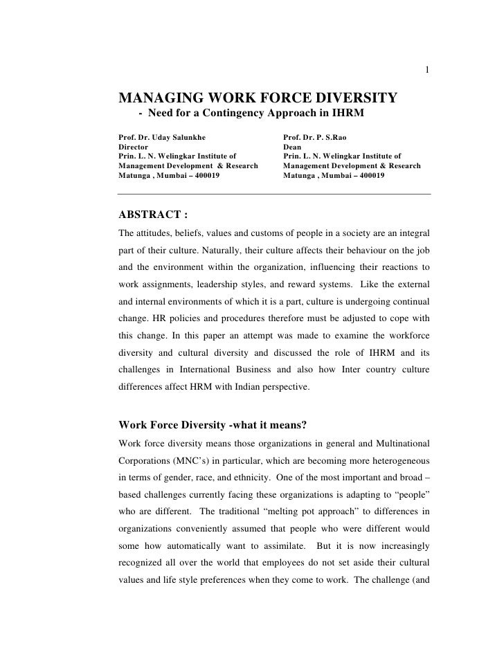 1MANAGING WORK FORCE DIVERSITY     - Need for a Contingency Approach in IHRMProf. Dr. Uday Salunkhe                    Pro...