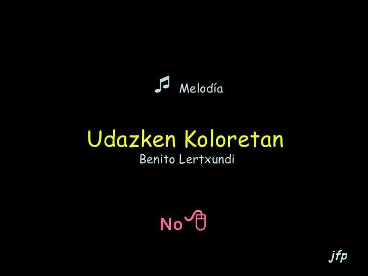    Melodía Udazken Koloretan   Benito Lertxundi No    jfp