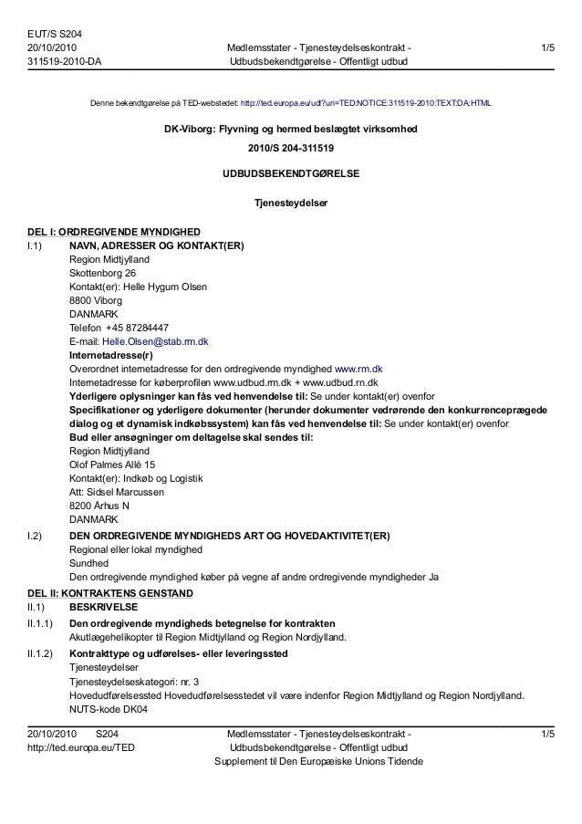 EUT/S S204 20/10/2010 311519-2010-DA Medlemsstater - Tjenesteydelseskontrakt - Udbudsbekendtgørelse - Offentligt udbud 1/5...
