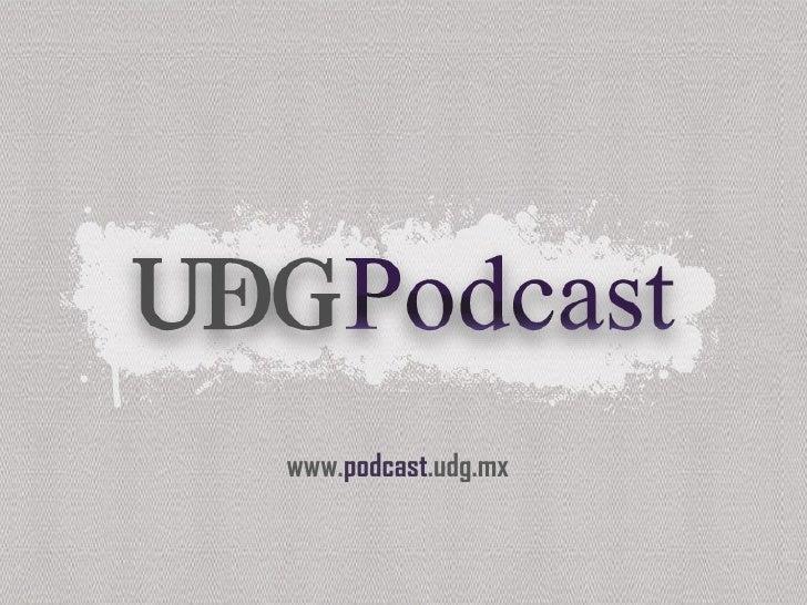 www. podcast .udg.mx