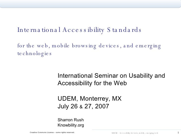 International Accessibility Standards for the web, mobile browsing devices, and emerging technologies  International Semin...