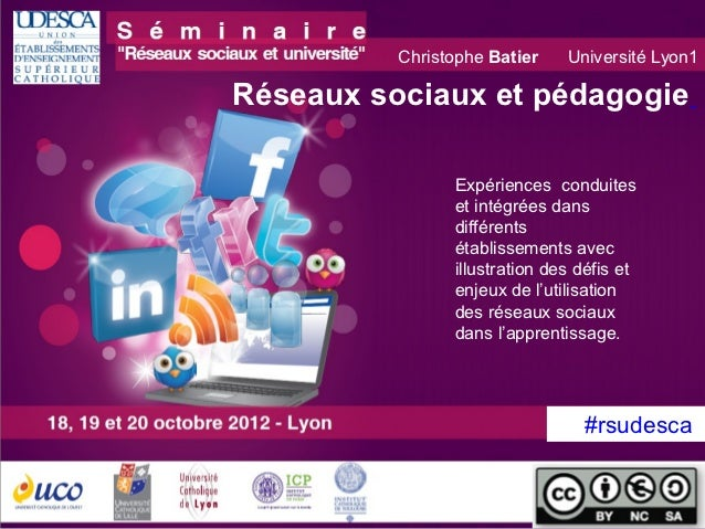 """Christophe Batier    Université Lyon1           Réseaux sociaux et pédagogie""""Les Processus             Expériences conduit..."""