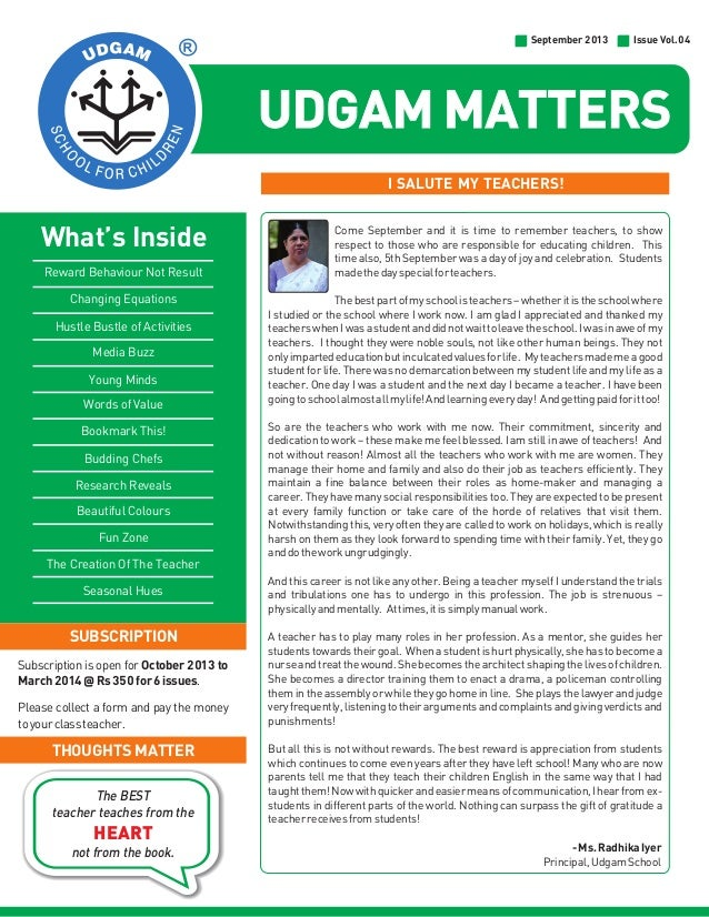 September 2013  Issue Vol.04  UDGAM MATTERS I SALUTE MY TEACHERS!  What's Inside Reward Behaviour Not Result Changing Equa...
