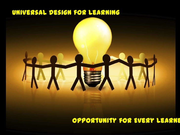 Universal Design for Learning<br />Opportunity for Every Learner<br />