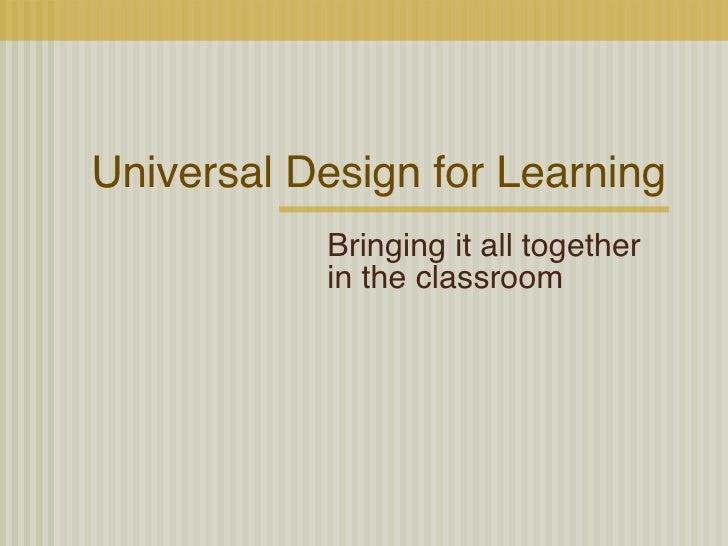 Bringing UDL into the Classroom