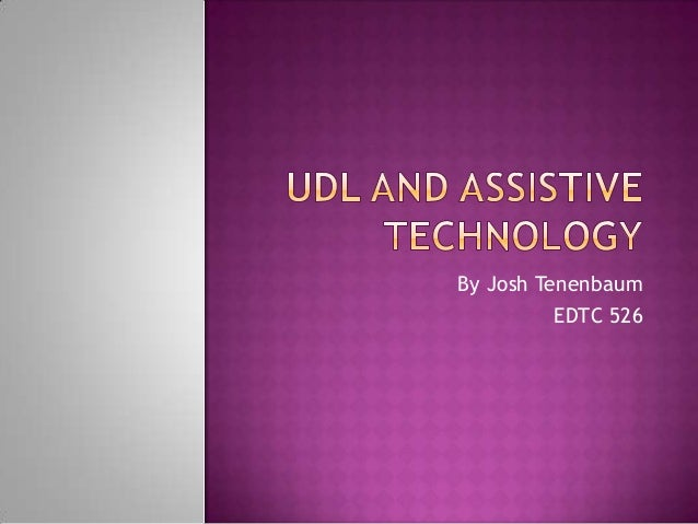 Udl and assistive technology assignment