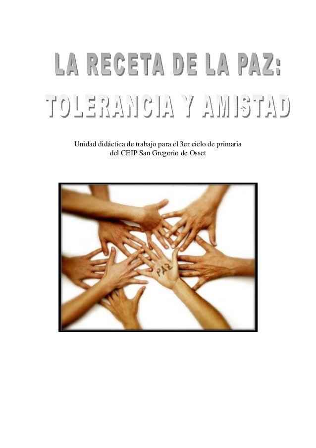 Unidad didáctica de trabajo para el 3er ciclo de primaria           del CEIP San Gregorio de Osset