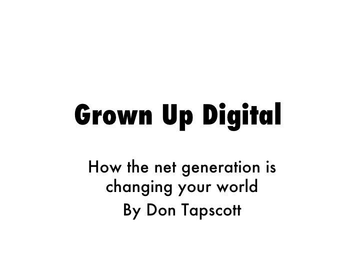 Grown Up Digital Chapter 2
