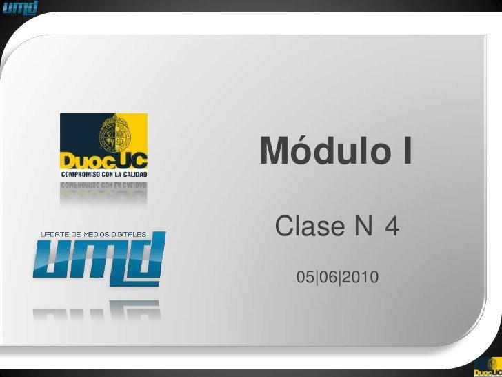 Módulo I Clase N 4  05|06|2010