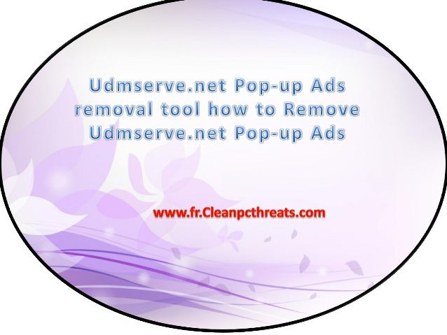 À propos de Udmserve.net Pop-up Ads Udmserve.net Pop-up Ads est classé comme un programme indésirable qui est développé pa...
