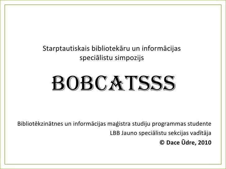 Starptautiskais simpozijs BOBCATSSS