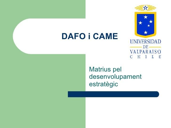 DAFO i CAME Matrius pel desenvolupament estratègic