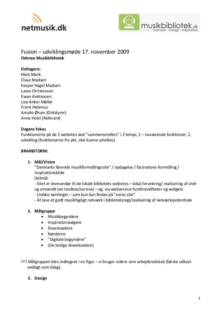Fusion–udviklingsmøde17.november2009 OdenseMusikbibliotek  Deltagere: NielsMark ClausMadsen KasperHagelMad...